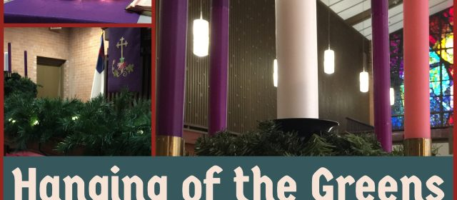 """""""Hanging of the Greens"""" Service"""